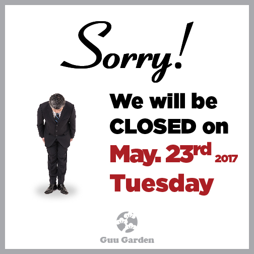 2017 May The 4th Be With You: Guu Garden Closed On May 23rd